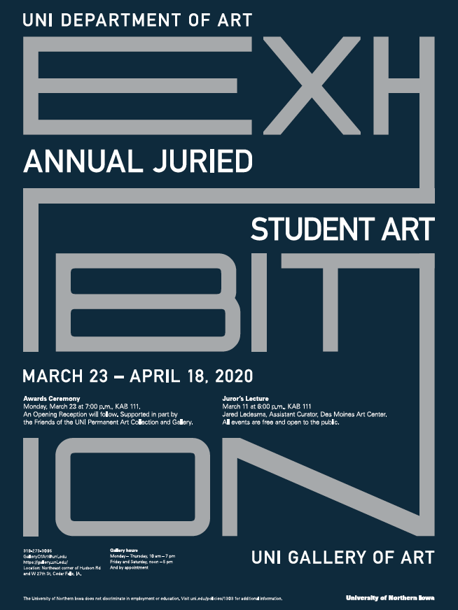 UNI Department of Art Annual Juried Student Art Exhibition March 23 - April 18, 2020